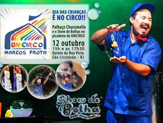Show de Bolhas com Palhaço Churumello na Unicirco