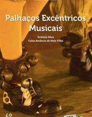 Livro da vez: 'Palhaços Excêntricos Musicais'