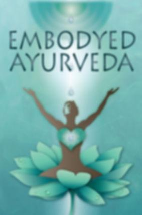 Embodyed Ayurveda .jpg