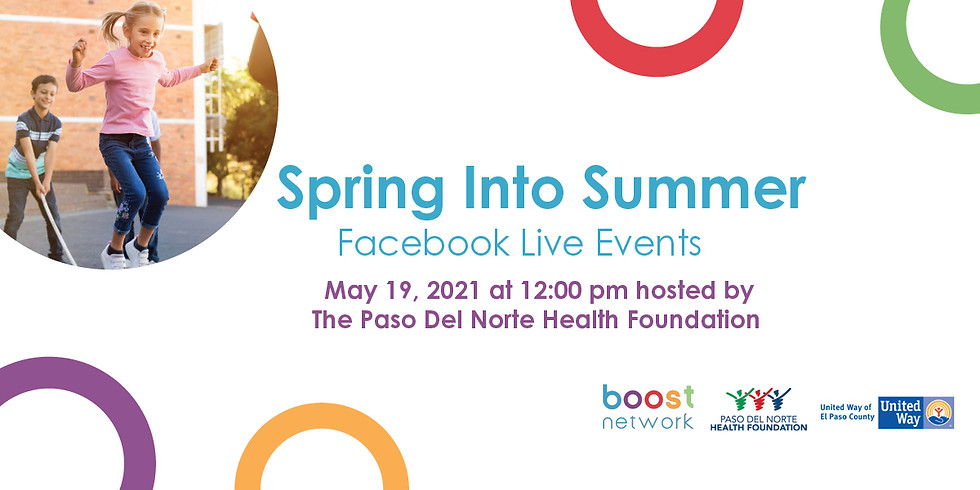 Spring Into Summer hosted by the Paso Del Norte Health Foundation