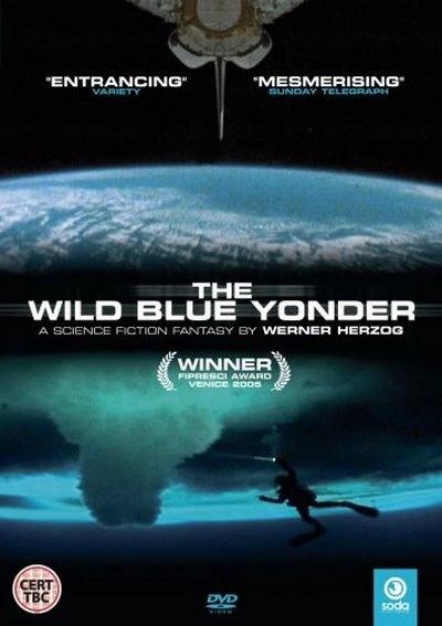 Wild Blue Yonder (Werner Herzog, 2005)