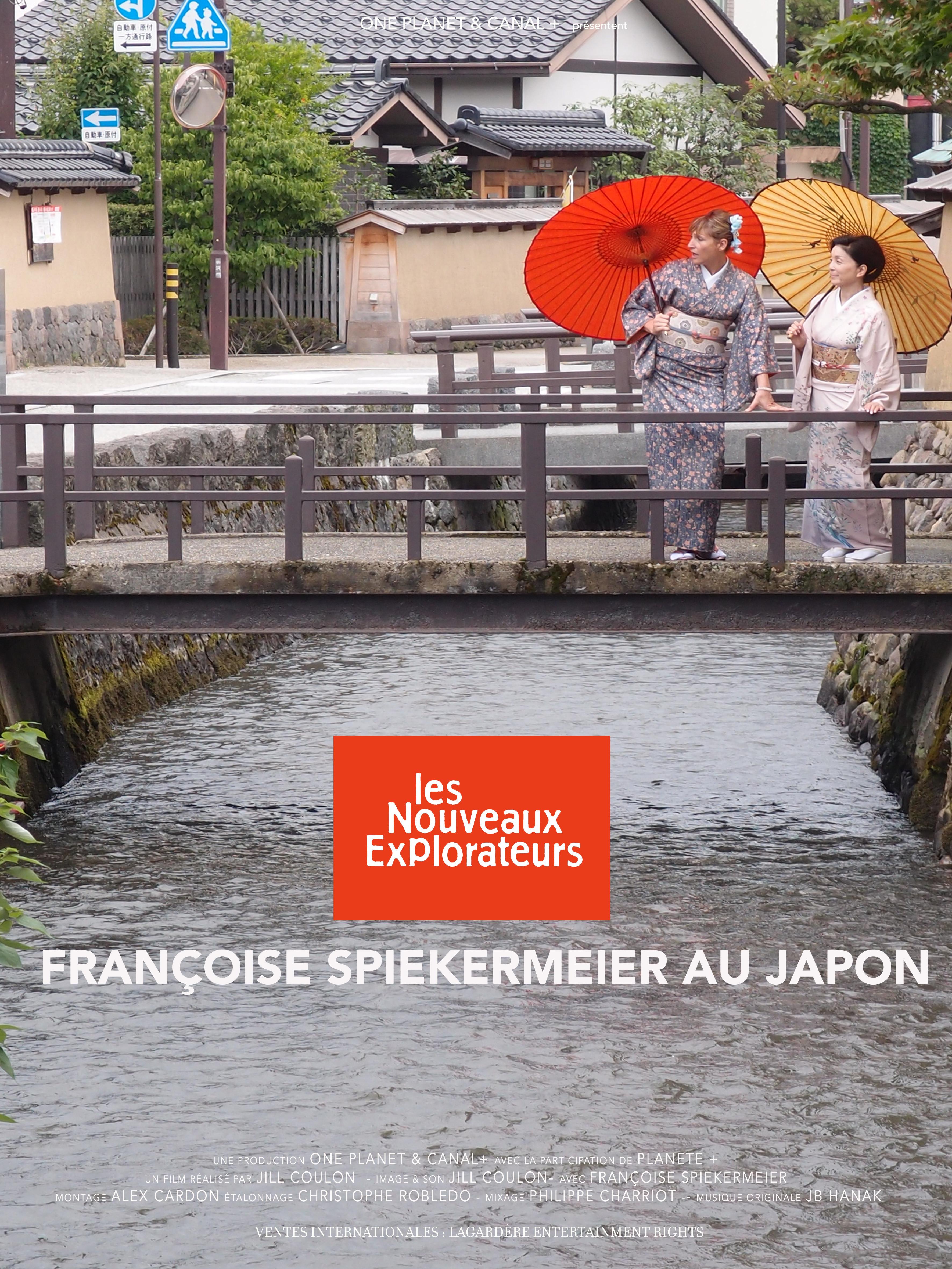 Les Nouveaux Explorateurs - Françoise Spiekermeier au Japon
