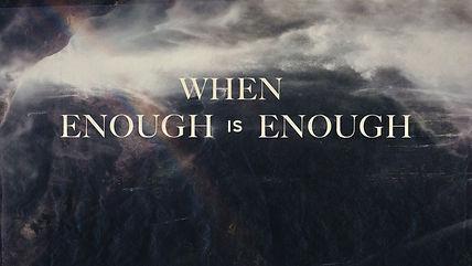 When Enough is Enough.jpg