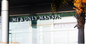 Me & Only Man Spa. No Ladies Allowed. Don't worry. I am not going in!