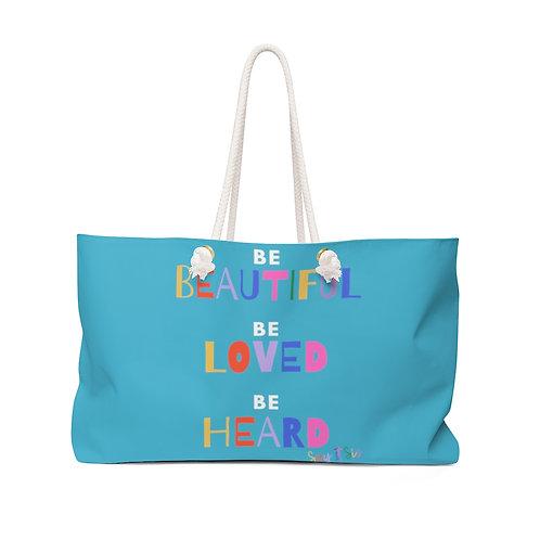 BE... Weekender Bag