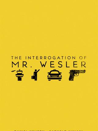 The Interrogation of Mr. Wesler: Short Film