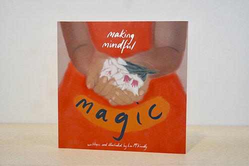 Making Mindful Magic by Lea McKnoulty