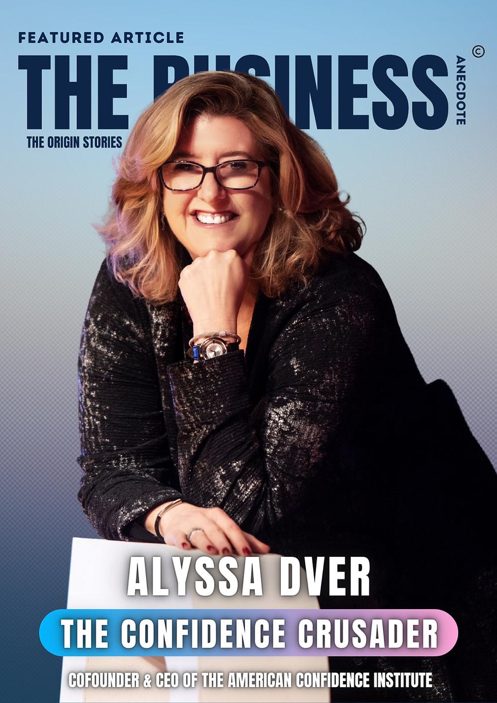 Alyssa Dver Business Anecdote