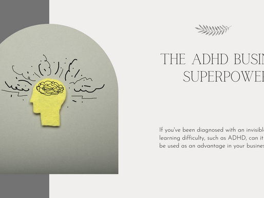 The ADHD Business Superpower