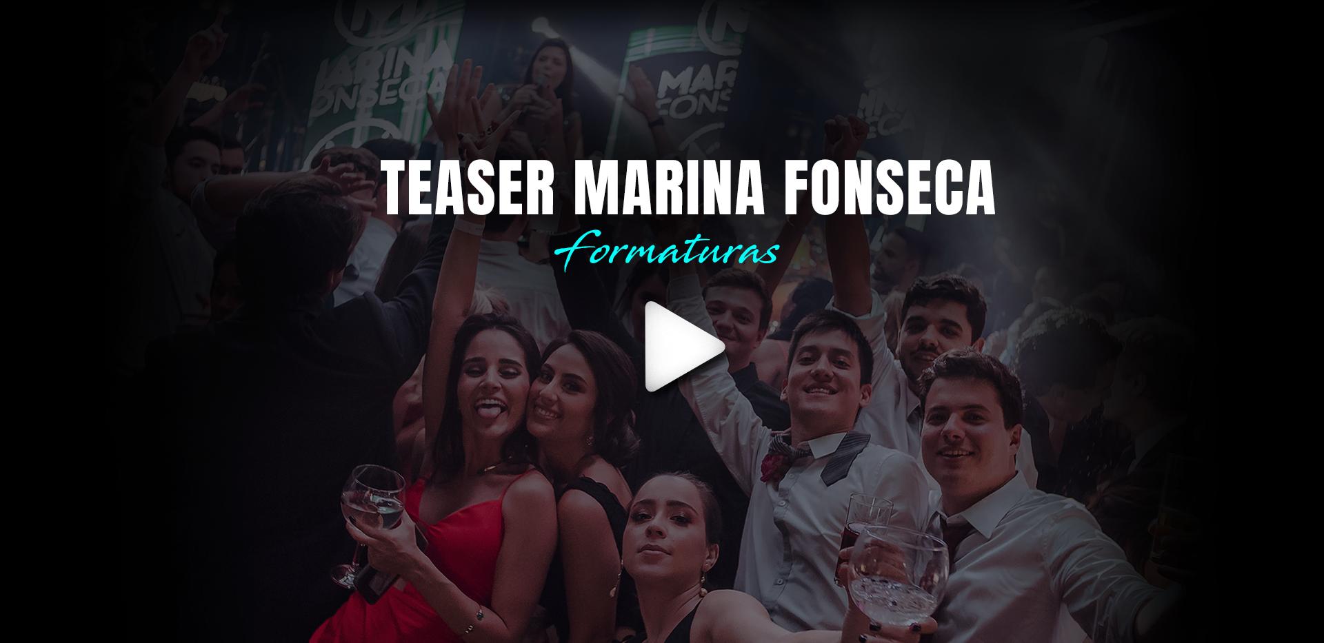 TEASER MARINA FONSECA - FORMATURAS.mp4