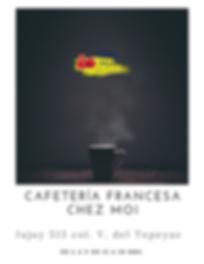 CAFETERÍA_FRANCESA_CHEZ_MOI.png