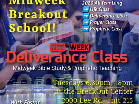 *New* Midweek BreakOut School