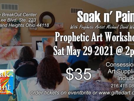 Soak N' Paint - Prophetic Art Workshop - May 2021