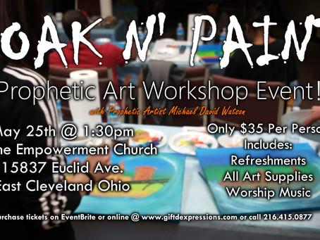 Soak n' Paint Spring 2019!   Prophetic Art Workshop Event