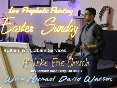 *Live Prophetic Art with Michael @ Lake Erie Church, in Perry Ohio!