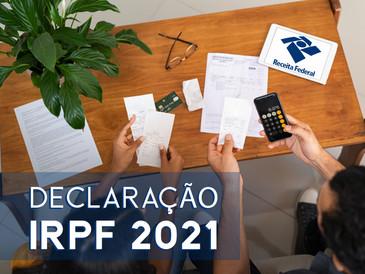 DIRPF 2021: saiba como se organizar para evitar problemas com a Receita.