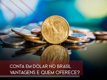 Conta em dólar: quais são as vantagens e quem oferece?