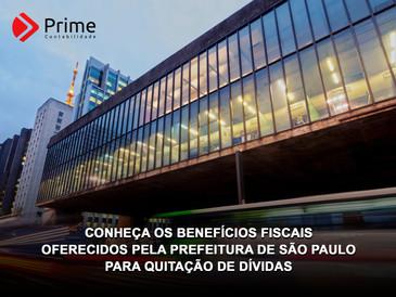 Conheça os benefícios fiscais oferecidos pela Prefeitura de São Paulo para quitação de dívidas.