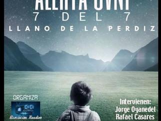 """""""30 Aniversario Alerta OVNI 7 del 7 en Granada"""""""
