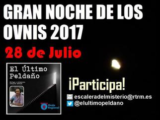"""""""La Gran Noche de los Ovnis con El Último Peldaño"""""""