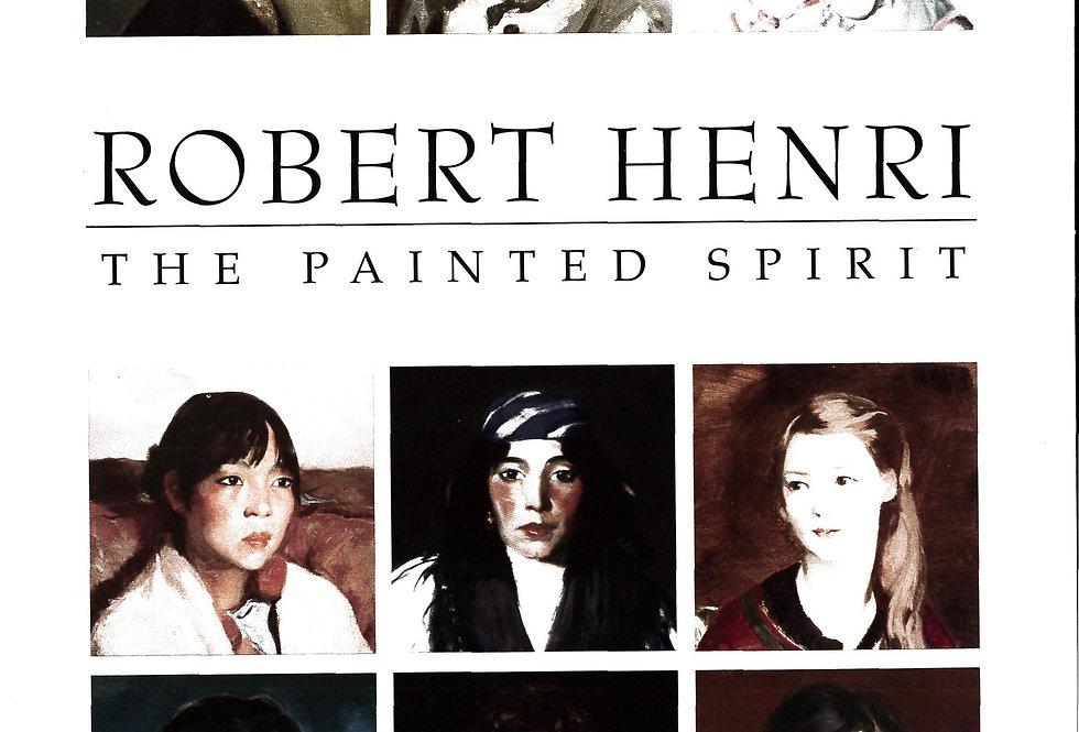 Robert Henri: The Painted Spirit