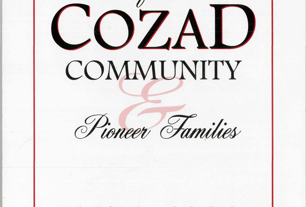 Early History of the Cozad Community and Pioneer Families