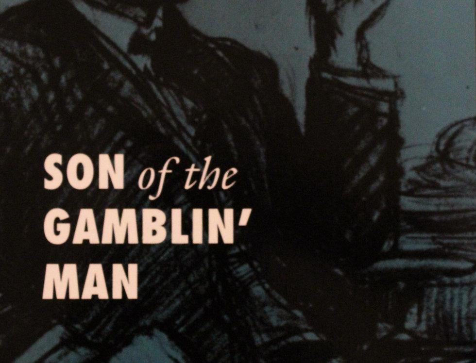 Son of the Gamblin' Man by Mari Sandoz