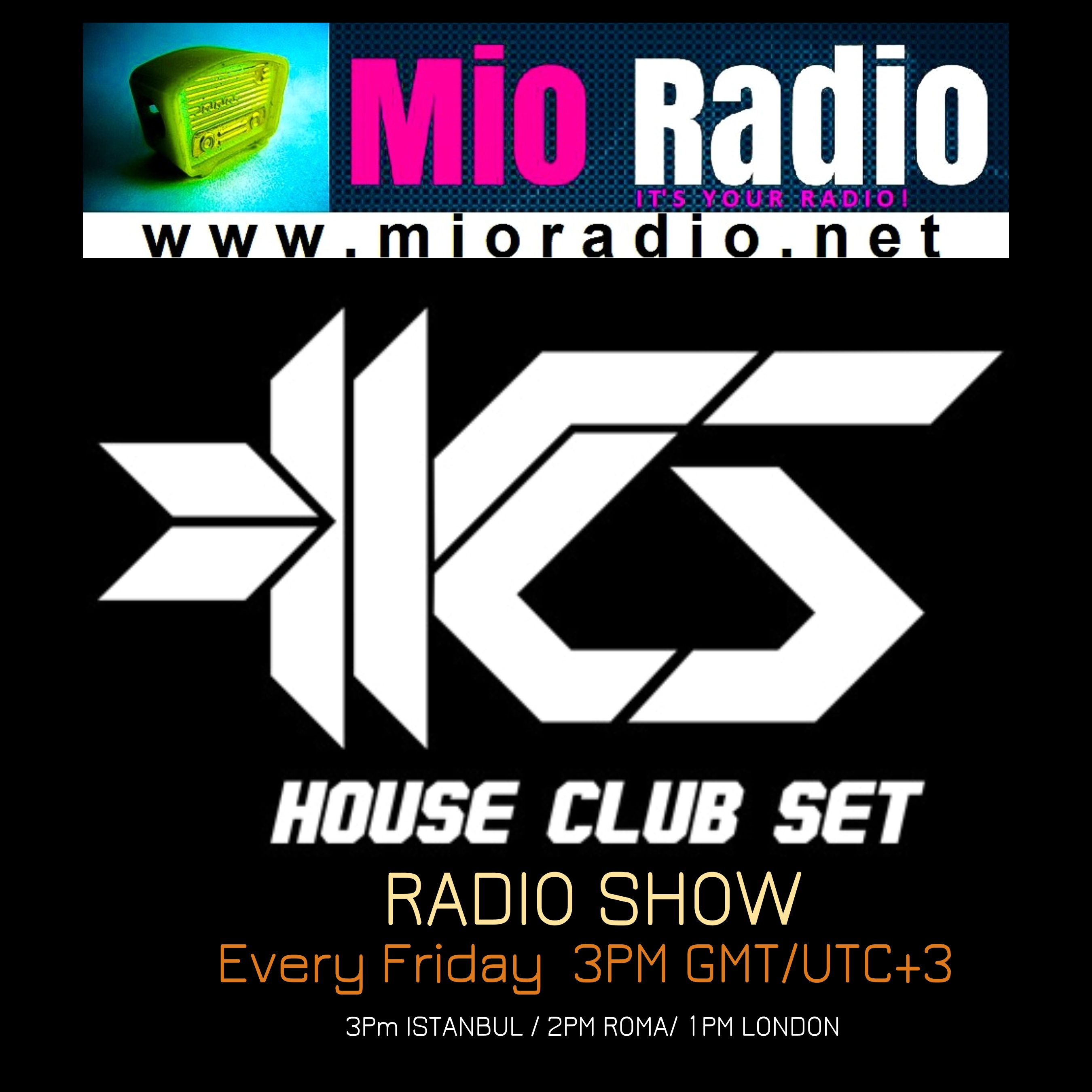 House Club Set Radio Show - Mio Radio
