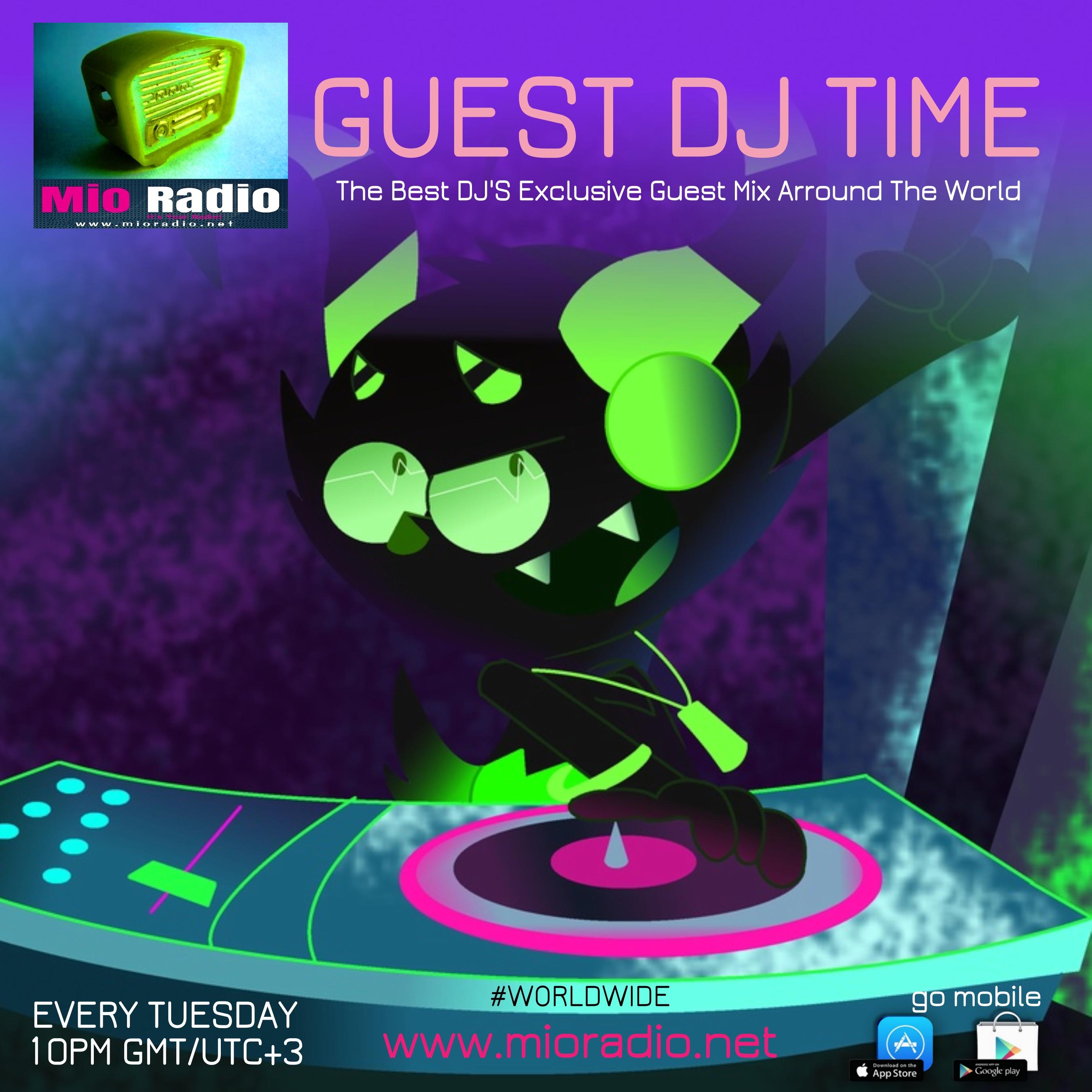 Mio Radio - GUEST DJ TIME SHOW