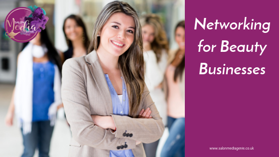 Networking for your Beauty Business