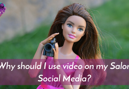 Why should I use Video on my Salon Social Media? What are the benefits of Videos in my Marketing?