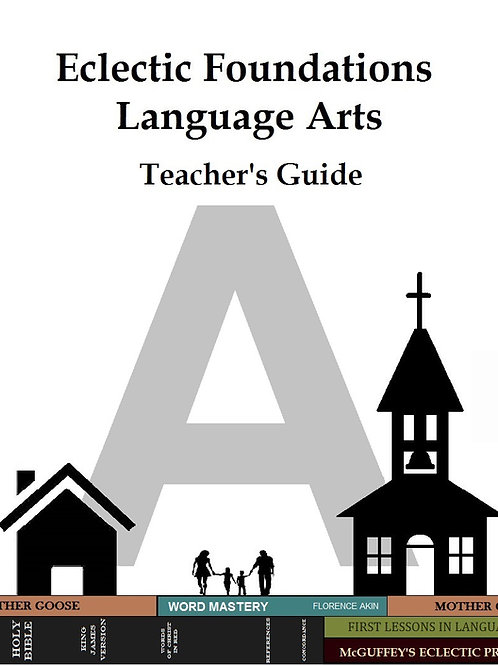 Eclectic Foundations Language Arts Level A