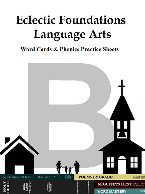 Eclectic Foundations Language Arts Level B Phonics Practice Sheets & Word Cards