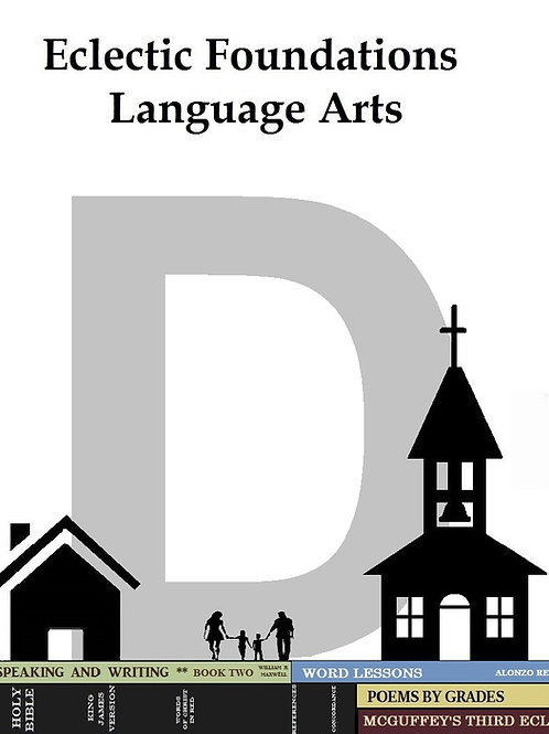 Eclectic Foundations Language Arts Level D pdf.