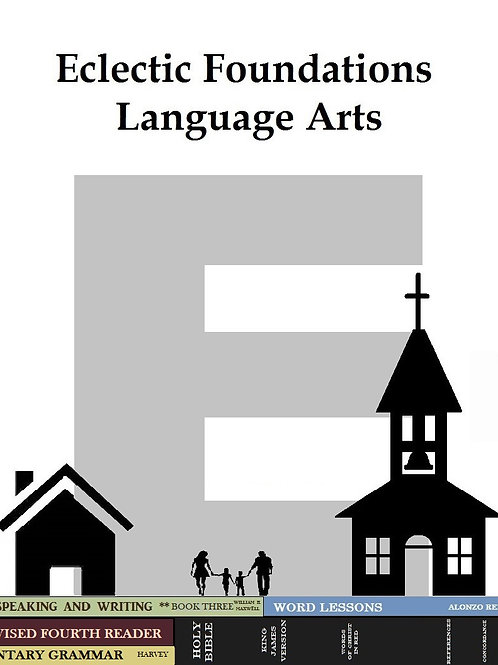 Eclectic Foundations Language Arts Level E pdf.
