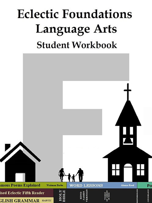 Eclectic Foundations Language Arts Level F Student Workbook