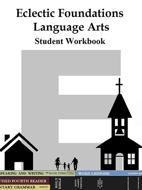 Eclectic Foundations Language Arts Level E Student Workbook
