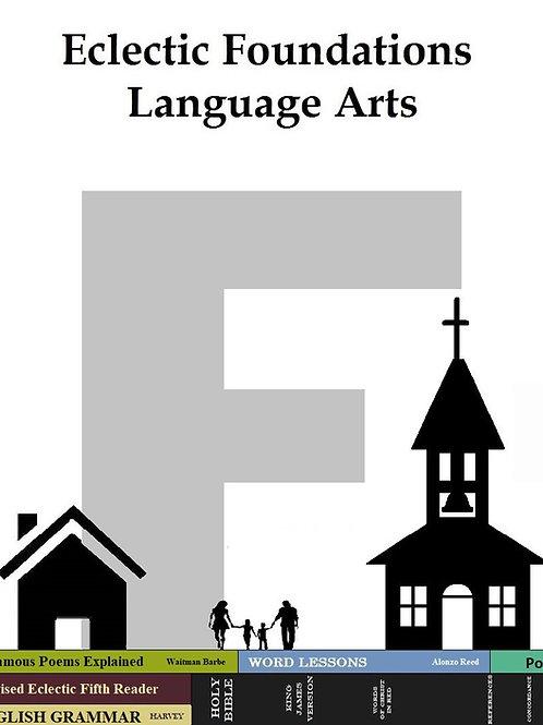 Eclectic Foundations Language Arts Level F pdf.