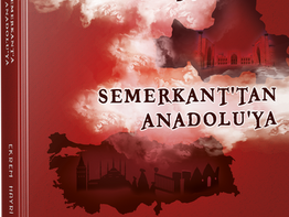 ANADOLU'DAN SEMERKANT'A
