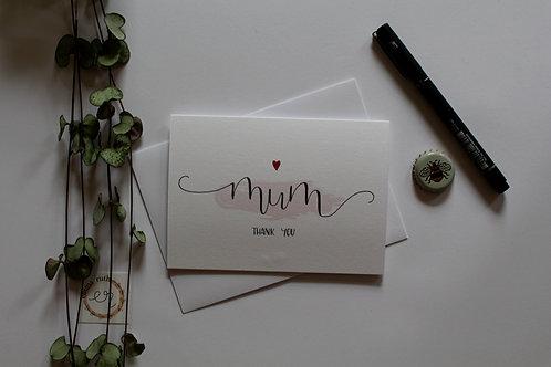 """Mum thank you"" Card"