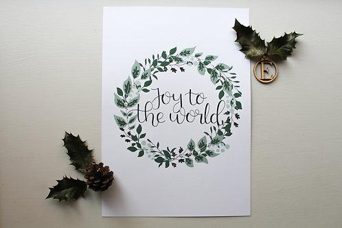 """Joy to the world"" Print"