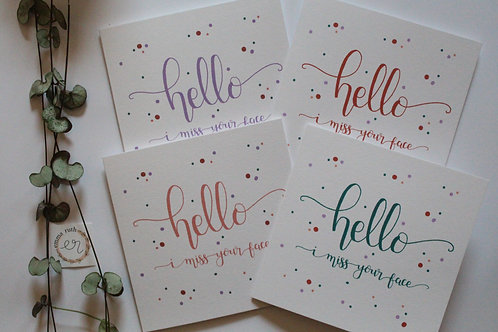"""Hello - I miss your face"" Pack of 4 Cards"