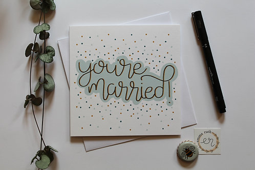 """""""You're Married!"""" Card"""