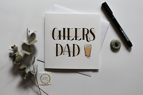 """""""Cheers Dad"""" Card"""
