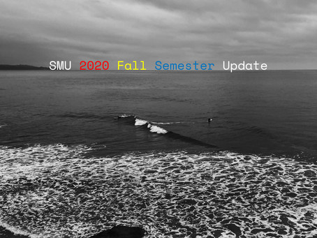 SMU 2020 Fall Semester Update