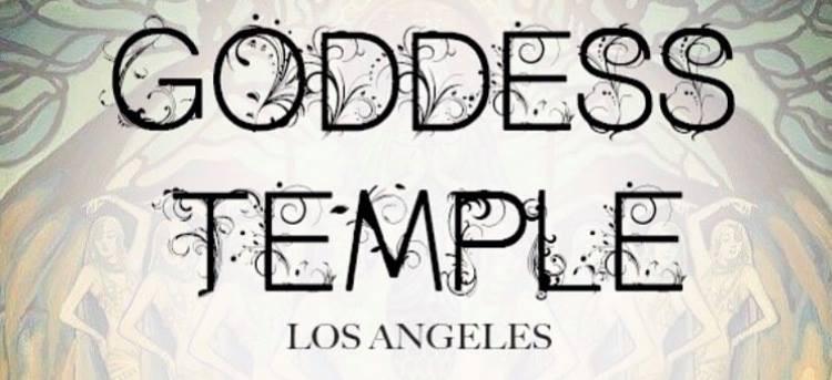 Raising of the Goddess Temple LA, 2018