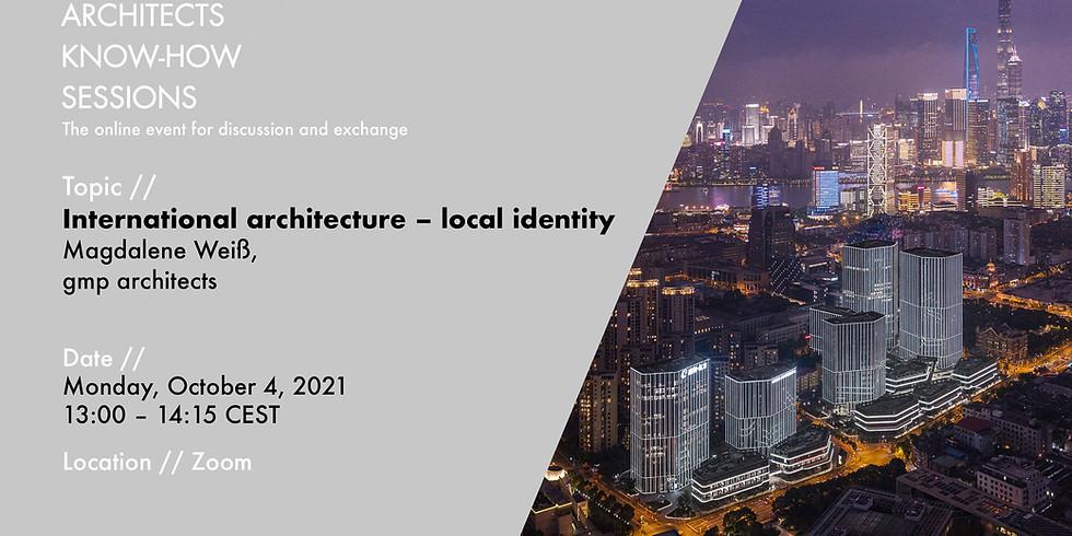 International architecture – local identity