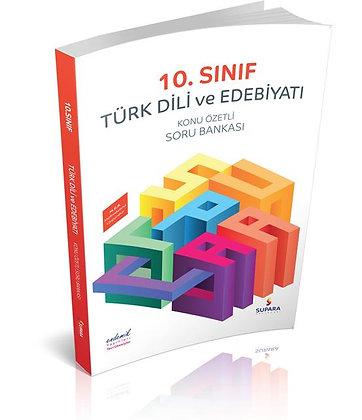 10. Sınıf Türk Dili ve Edebiyatı Konu Özetli Soru Bankası Supara Yayınları