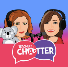 PODCAST APPEARANCE - Teacher Chatter Podcast