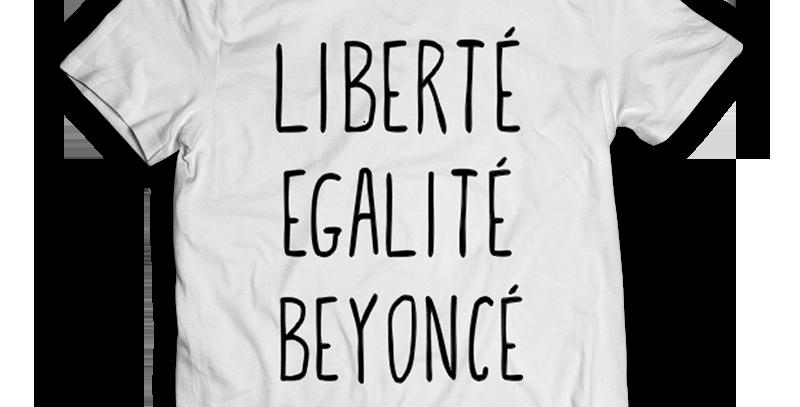 """Camisa Beyoncé """"Liberté, Egalité, Beyoncé"""""""